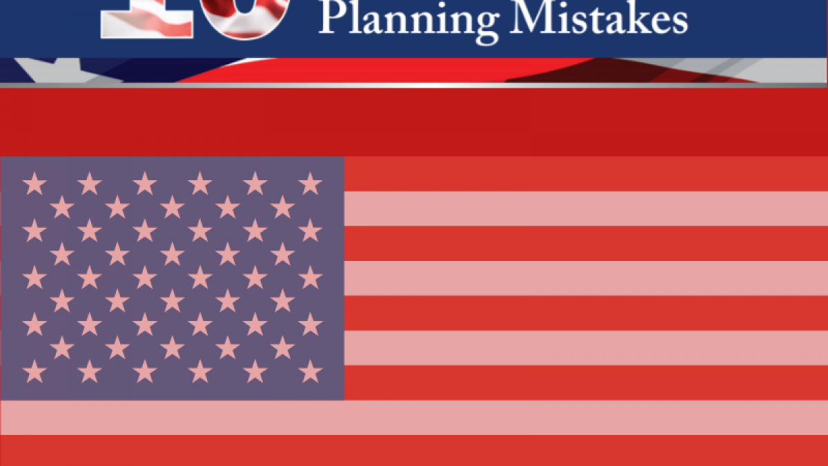 The 10 Biggest Veterans Benefits Planning Mistakes