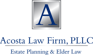 Acosta Law Firm - Estate Planning & Elder Law